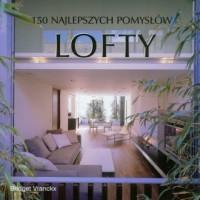 Lofty. 150 najlepszych pomysłów - okładka książki