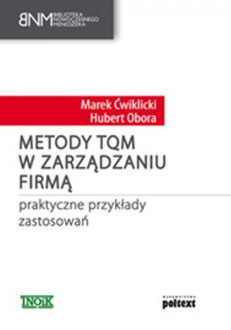 Metody TQM w zarządzaniu firmą. - okładka książki