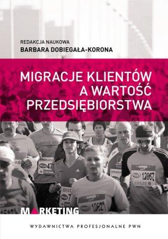 Migracje klientów a wartość przedsiębiorstwa - okładka książki