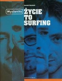Myslovitz. Życie to surfing - okładka książki