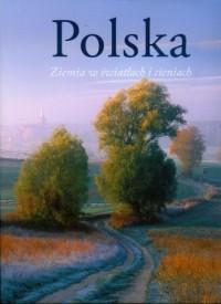 Polska ziemia w światłach i cieniach (wersja pol.) - okładka książki