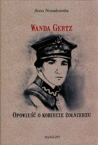 Wanda Gertz. Opowieść o kobiecie - okładka książki