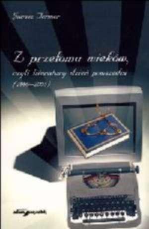 Z przełomu wieków, czyli literatury - okładka książki