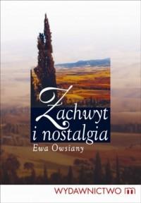 Zachwyt i nostalgia - okładka książki