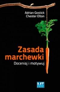 Zasada marchewki. Doceniaj i motywuj - okładka książki