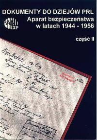 Aparat bezpieczeństwa w latach 1944-56 cz. 2: 1948-49. Seria: Dokumenty do dziejów PRL. Zeszyt 9 - okładka książki