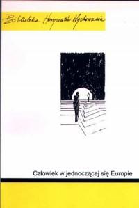 Człowiek w jednoczącej się Europie - okładka książki