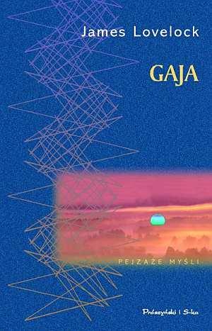 Gaja. Nowe spojrzenie na życie - okładka książki