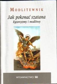 Modlitewnik. Jak pokonać szatana. - okładka książki