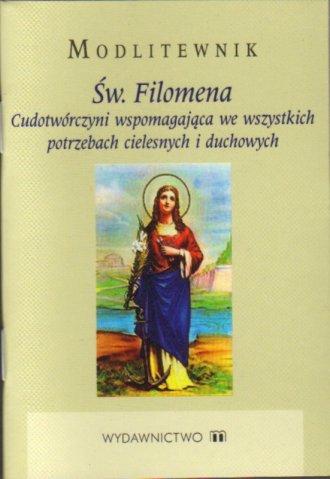 Modlitewnik. Św. Filomena. Cudotwórczyni - okładka książki