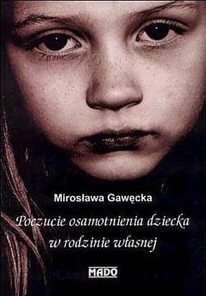 Poczucie osamotnienia dziecka w - okładka książki
