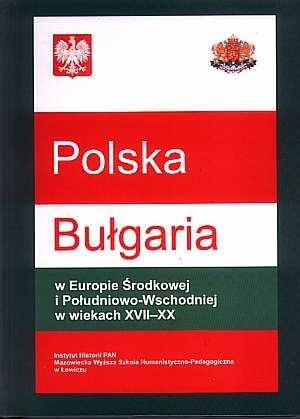 Polska - Bułgaria w Europie Środkowej - okładka książki
