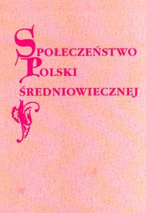 Społeczeństwo Polski średniowiecznej. - okładka książki