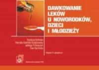 Dawkowanie leków u noworodków, dzieci i młodzieży - okładka książki