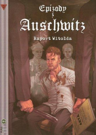 Epizody z Auschwitz. Raport Witolda - okładka książki
