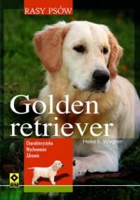 Golden retriever. Seria: Rasy psów - okładka książki