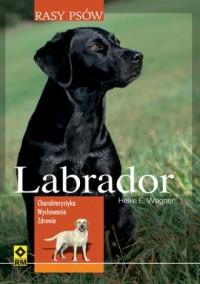 Labrador. Seria: Rasy psów - okładka książki