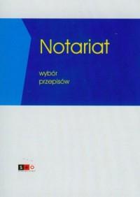 Notariat Wybór przepisów - okładka książki
