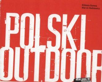 Polski outdoor. Reklama w przestrzeni - okładka książki