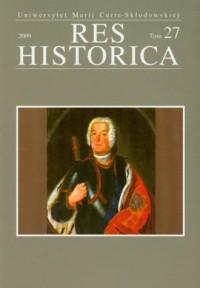 Res Historica. Tom 27 (2009) - okładka książki