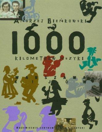 1000 kilometrów muzyki (+ CD) - okładka książki