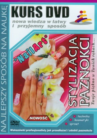 Kurs DVD. Stylizacja paznokci