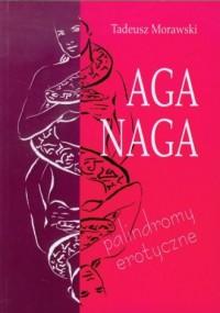 Aga naga - Tadeusz Morawski - okładka książki