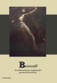 Beowulf. Średniowieczny anglosaski - okładka książki