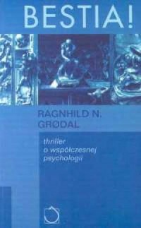 Bestia - Ragnhild N. Grodal - okładka książki