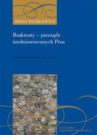 Brakteaty - pieniądz średniowiecznych - okładka książki