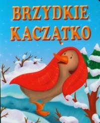 Brzydkie kaczątko - Wydawnictwo - okładka książki
