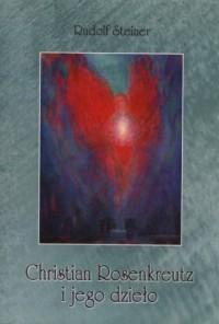 Christian Rosenkreutz i jego dzieło - okładka książki