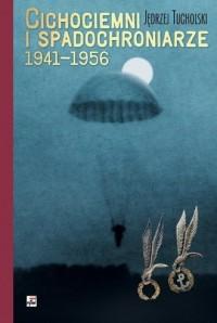 Cichociemni i spadochroniarze 1941-1956 - okładka książki