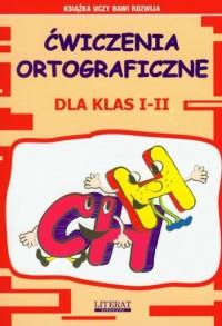 Ćwiczenia ortograficzne dla klas - okładka książki