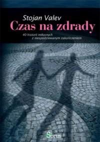 Czas na zdrady - Stojan Valev - okładka książki