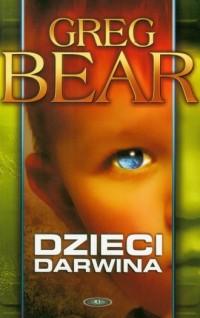 Dzieci Darwina - Greg Bear - okładka książki