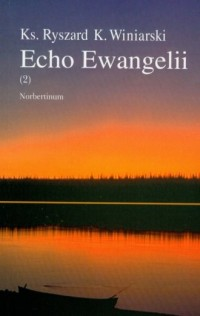 Echo Ewangelii (2) - ks. Ryszard - okładka książki