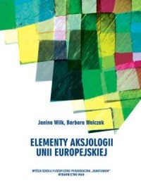 Elementy aksjologii Unii Europejskiej - okładka książki