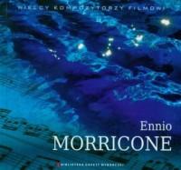Ennio Morricone. Wielcy Kompozytorzy - okładka płyty