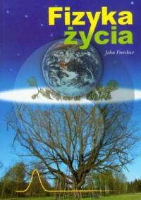 Fizyka życia - John Freeslow - okładka książki