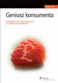 Geniusz konsumenta - Peter Fisk - okładka książki