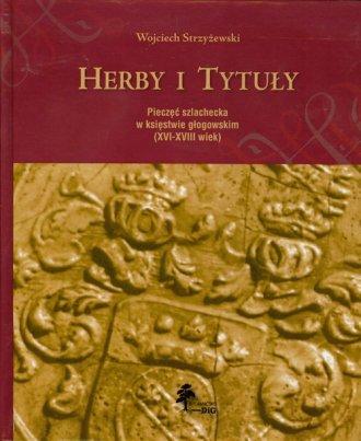 Herby i tytuły. Pieczęć szlachecka - okładka książki