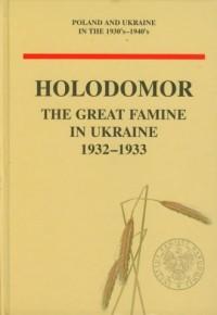 Holodomor. The Great Famine in Ukraine 1932-1933 - okładka książki