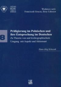 Języki. Kultury. Teksty. Wiedza cz. 8 / Prafigierung im Polnischen und ihre Entsprechung im Deutschen - okładka podręcznika