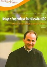 Ksiądz Eugeniusz Dutkiewicz SAC - okładka książki