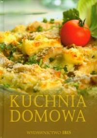 Kuchnia domowa - Wydawnictwo IBIS - okładka książki