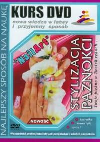 Kurs DVD. Stylizacja paznokci - okładka książki
