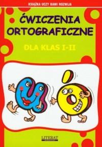 Łatwe ćwiczenia ortograficzne U-Ó - okładka książki