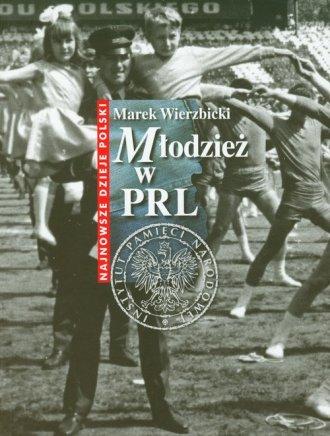 Młodzież w PRL - okładka książki