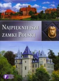 Najpiękniejsze zamki Polski - Wydawnictwo - okładka książki